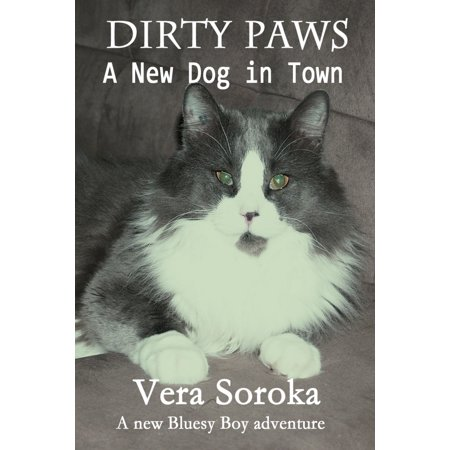 Dirty Paws-A New Dog In Town - eBook