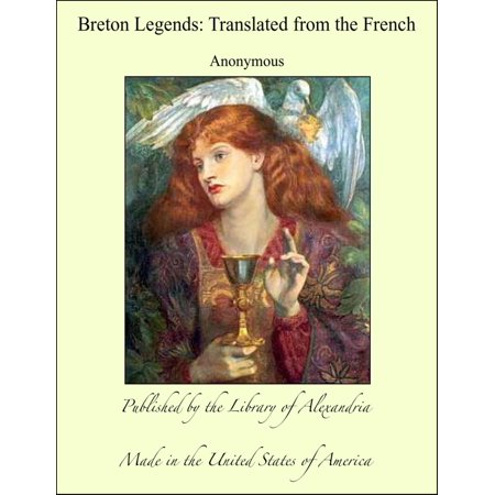 Breton Legends: Translated from the French -
