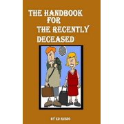 The Handbook for the Recently Deceased (Hardcover)