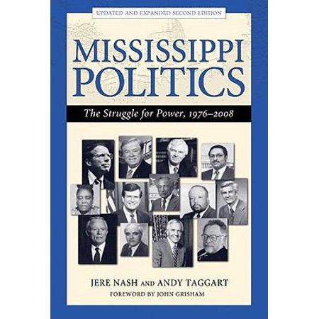 Mississippi Politics  The Struggle For Power  1976 2008