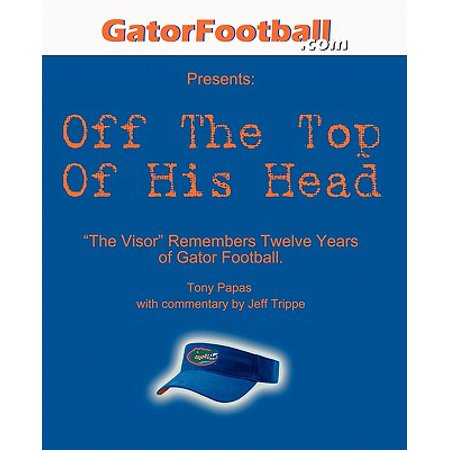 Visor Football Cheap (Off the Top of His Head : The Visor Remembers Twelve Years of Gator)