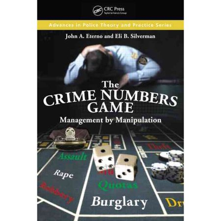 The Crime Numbers Game  Management By Manipulation