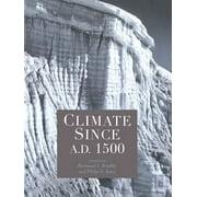 Climate since AD 1500 - eBook
