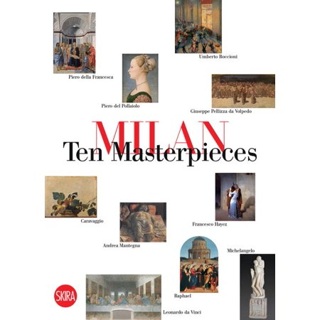 Milan: Ten Masterpieces - -