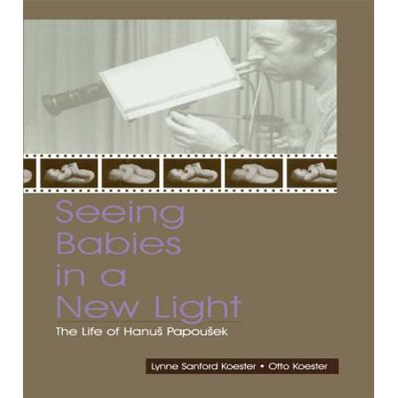 Seeing Babies in a New Light - eBook (Seeing X Chromosomes In A New Light)