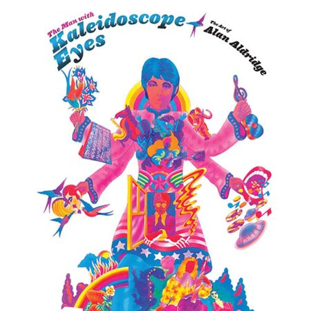 The Man With Kaleidoscope Eyes: The Art of Alan Aldridge