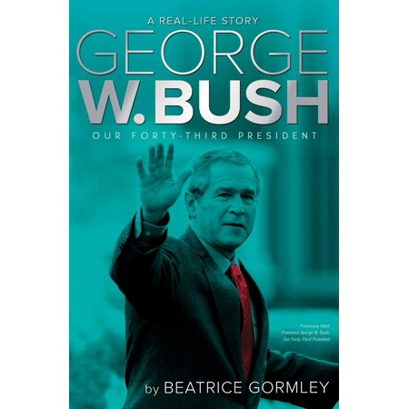 George W. Bush : Our Forty-Third President (George W Bush Costume)