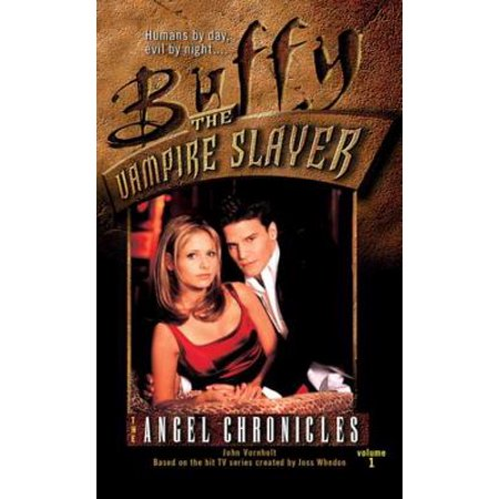 The Angel Chronicles, Volume 1 - eBook (Buffy The Vampire Slayer Buffy And Angel)