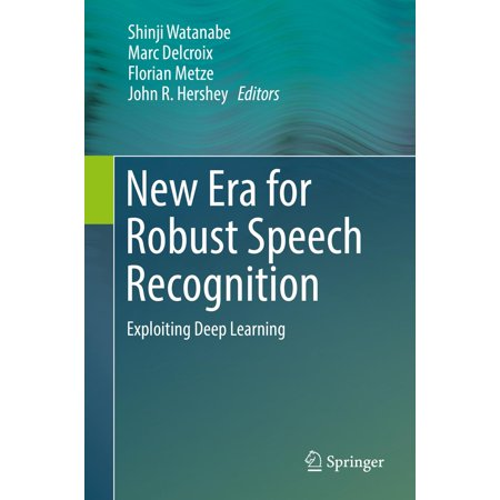 - New Era for Robust Speech Recognition - eBook