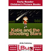 Katie and the Shooting Stars: Early Reader - Children's Picture Books - eBook