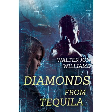 Diamonds From Tequila - eBook