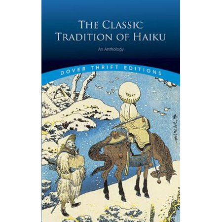 Classic Traditions Holly (The Classic Tradition of Haiku : An)