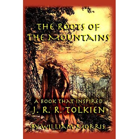 The Roots Of The Mountains  A Book That Inspired J  R  R  Tolkien