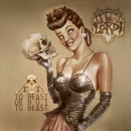Lordi - To Beast or Not to Beast [CD]