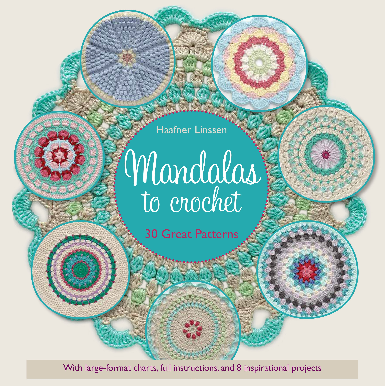 Mandalas to Crochet : 30 Great Patterns