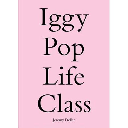 Iggy Pop Life Class : A Project by Jeremy Deller (Halloween Project Life)