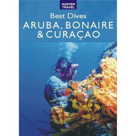 Best Dives of Aruba, Bonaire & Curacao - eBook