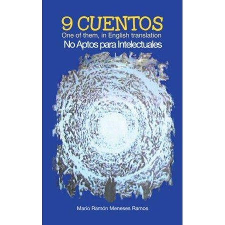 9 Cuentos  One Of Them  In English Translation No Aptos Para Intelectuales