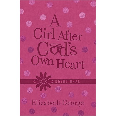 A Girl After God's Own Heart™ Devotional Deluxe Edition