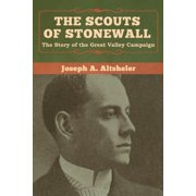 The Scouts of Stonewall (Paperback)