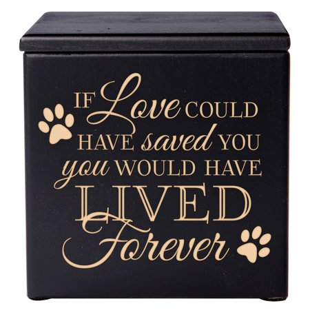 Pet Cremation Urn - If Love Could Have Saved You - Small (Black)