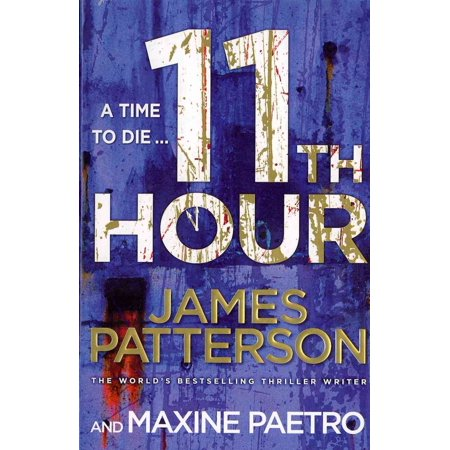 11th Hour. James Patterson and Maxine Paetro