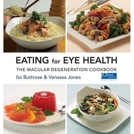 Eating For Eye Health : The Macular Degeneration (Best Foods To Eat For Macular Degeneration)