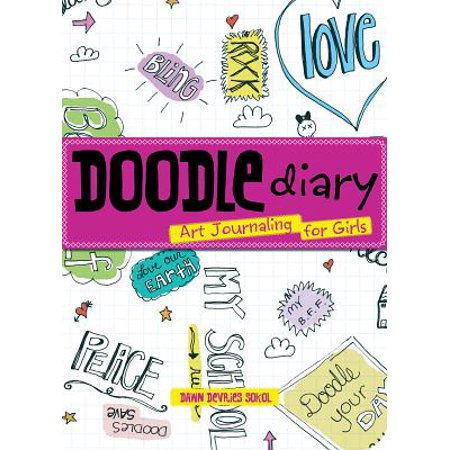Doodle Diary : Art Journaling for Girls - Journals For Girls