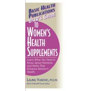 User's Guide to Women's Health Supplements
