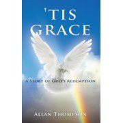 'Tis Grace - eBook