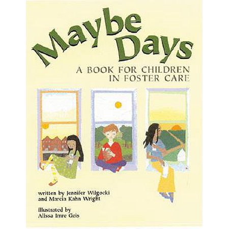 Maybe Days: A Book for Children in Foster Care -
