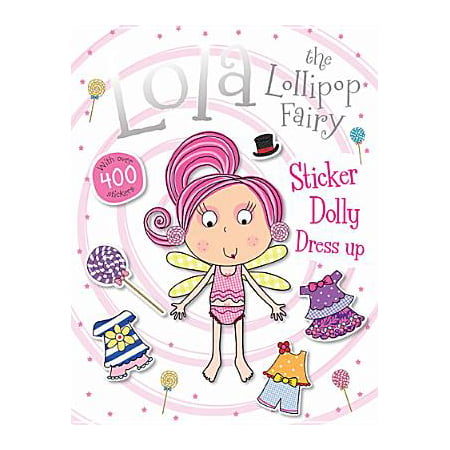 Lola the Lollipop Fairy Sticker Dolly Dress Up