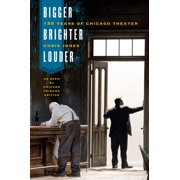 Bigger, Brighter, Louder - eBook