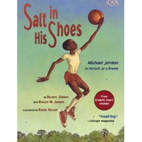 Salt in His Shoes: Michael Jordan in Pursuit of a Dream (Reprint) (Paperback)