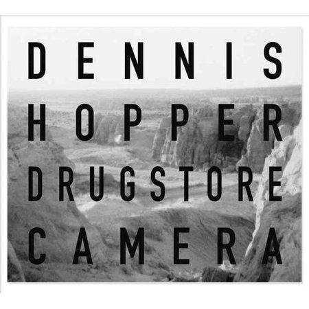 Dennis Hopper: Drugstore Camera by
