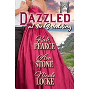 Dazzled at the Wedding - eBook