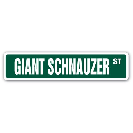 Giant Schnauzer Breed (GIANT SCHNAUZER Street Sign breed kennel groomer veterinarian breeder | Indoor/Outdoor |  24