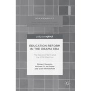 Education Reform in the Obama Era - eBook