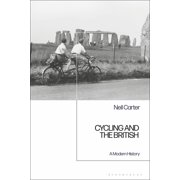 Cycling and the British: A Modern History (Paperback)