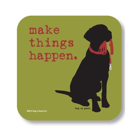 Make Things Happen Drink Coaster, ART, COLD ONE AND CONVERSATION – With this adorable Dog is Good Drink Coasters you always have something to talk about while sharing.., By Dog is Good from USA