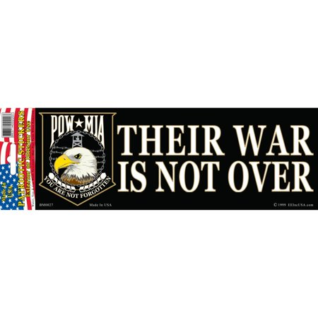 "POW MIA Their War Is Not Over Bumper Sticker 3-1/4""X9"""