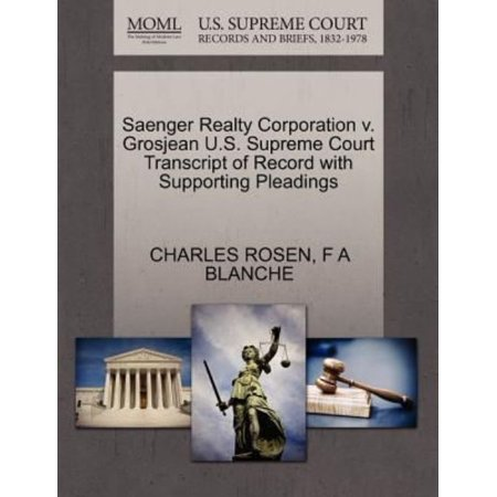 Saenger Realty Corporation V  Grosjean U S  Supreme Court Transcript Of Record With Supporting Pleadings