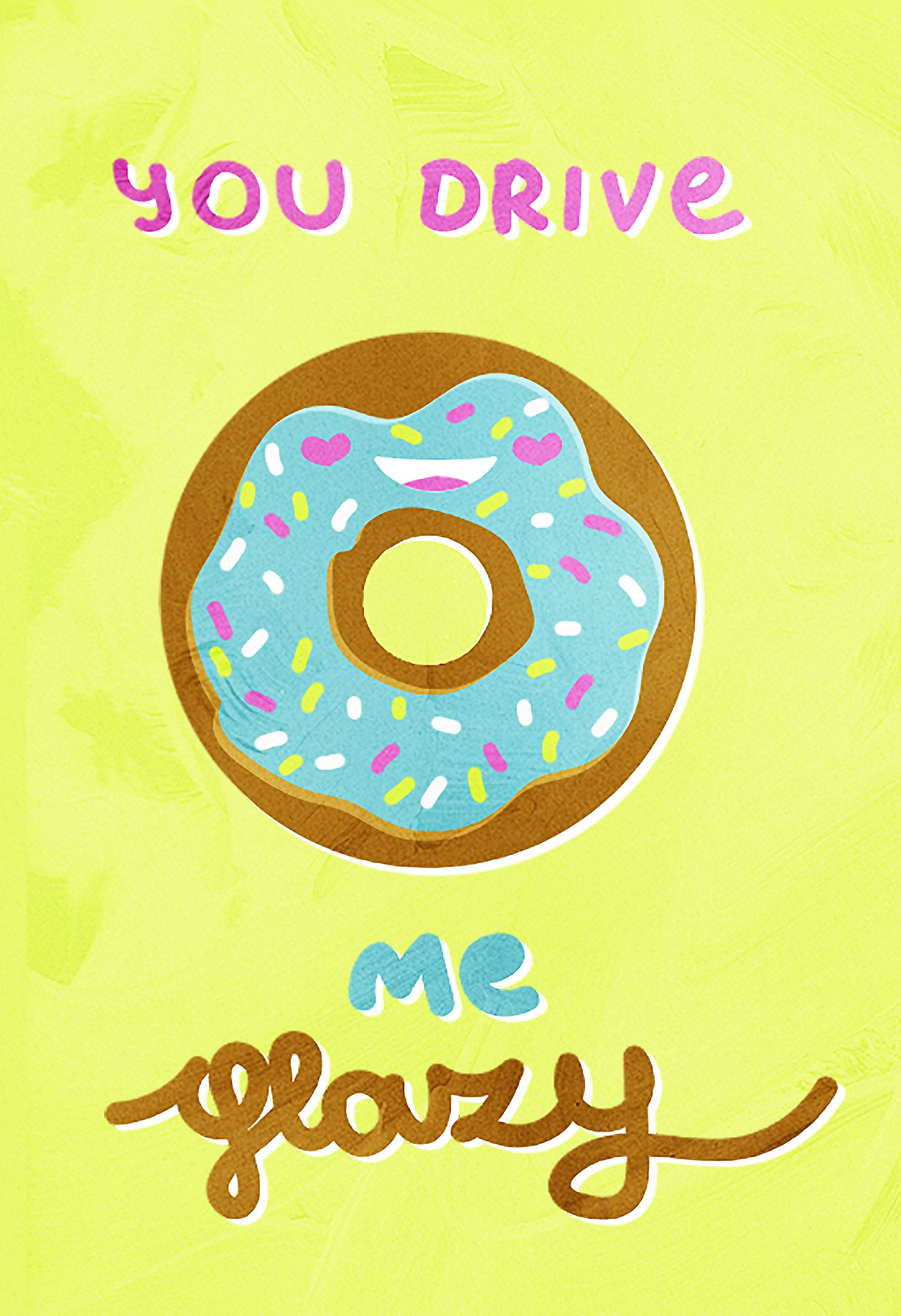 You Drive Me Glazy Funny Donut Kitchen Pun Pun Wall Decor Prints ...