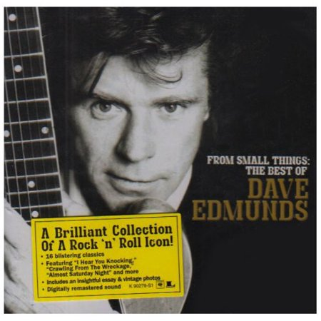 From Small Things: The Best Of Dave Edmunds (Remaster)