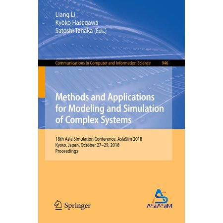 Methods and Applications for Modeling and Simulation of Complex Systems -