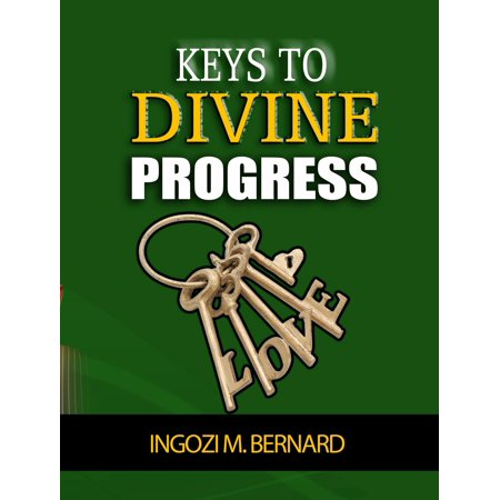 Keys to Divine Progress - eBook (Keys To Progress)