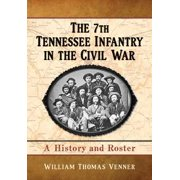 The 7th Tennessee Infantry in the Civil War - eBook