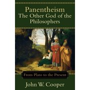 Panentheism: The Other God of the Philosophers : From Plato to the Present