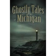 Ghostly Tales of Michigan - eBook