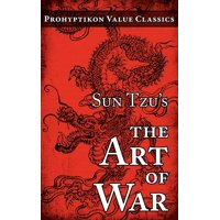 Prohyptikon Value Classics: Sun Tzu's The Art of War (Paperback)